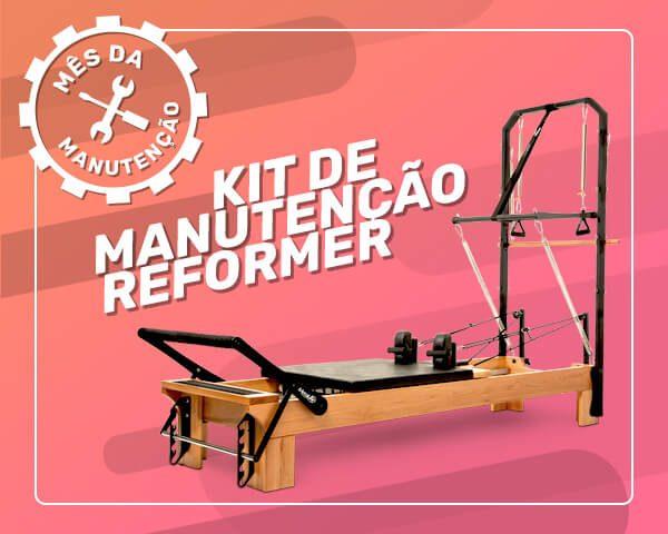Kit Manutenção Reformer